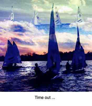 Sailing time out