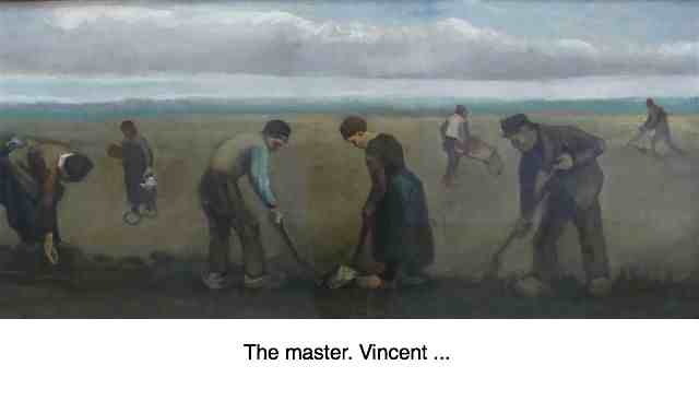 Van Gogh's gardeners would have suffered from low back pain.